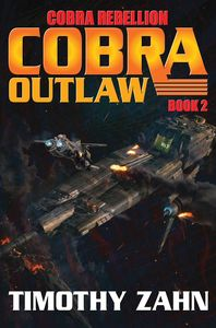 [Cobra Rebellion: Book 2: Cobra Outlaw (Product Image)]