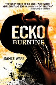 [Ecko: Book 2: Ecko Burning (Product Image)]
