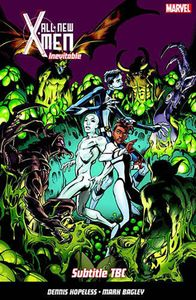 [All New X-Men Inevitable: Volume 3 (Product Image)]