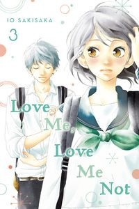 [Love Me, Love Me Not: Volume 3 (Product Image)]