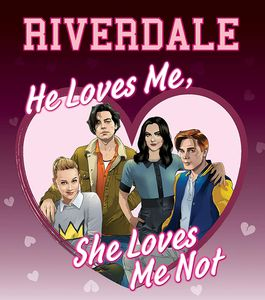 [Riverdale: He Loves Me, She Loves Me Not (Hardcover) (Product Image)]