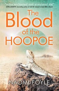 [The Gaia Chronicles: Book 3: The Blood Of The Hoopoe (Product Image)]