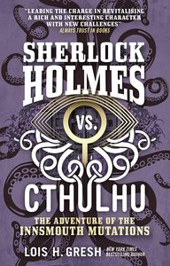 [Sherlock Holmes Vs Cthulhu: he Adventure Of The Innsmouth Mutations (Product Image)]