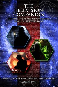[The Television Companion: Volume 1: The Unofficial & Unauthorised Guide To Doctor Who (Product Image)]