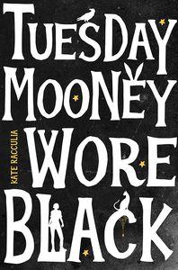 [Tuesday Mooney Wore Black (Product Image)]