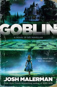 [Goblin: A Novel In Six Novellas (Hardcover) (Product Image)]