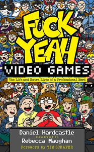 [Fuck Yeah, Video Games (Signed Edition Hardcover) (Product Image)]