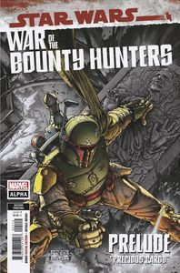 [Star Wars: War Of The Bounty Hunters Alpha #1 (2nd Printing Variant) (Product Image)]