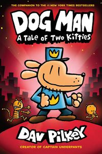 [Dogman: A Tale Of Two Kitties (Hardcover) (Product Image)]