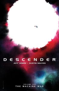 [Descender: Volume 6: The Machine War (Product Image)]