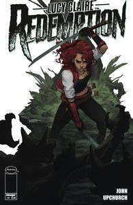 [Lucy Claire: Redemption #4 (Cover A Upchurch) (Product Image)]