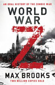 [World War Z: An Oral History Of The Zombie War (Signed) (Product Image)]