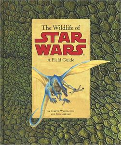 [Star Wars: The Wildlife Of Star Wars: A Field Guide (Product Image)]