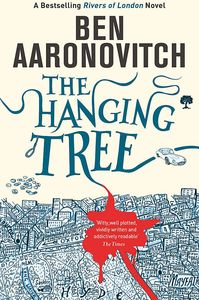 [Rivers Of London: Book 6: Hanging Tree (Signed Edition) (Product Image)]