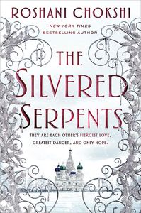 [The Gilded Wolves: Book 2: The Silvered Serpents (Product Image)]