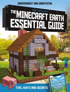 [The Minecraft Earth Essential Guide: 100% Unofficial (Product Image)]