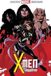 [X-Men: Volume 2: Muertas (UK Edition) (Product Image)]