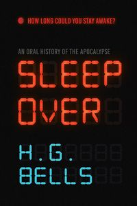 [Sleep Over: An Oral History Of The Apocalypse (Product Image)]