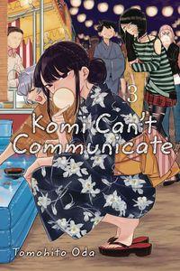 [Komi Can't Communicate: Volume 3 (Product Image)]