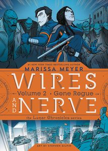 [Wires & Nerve: Volume 2: Gone Rogue (Product Image)]