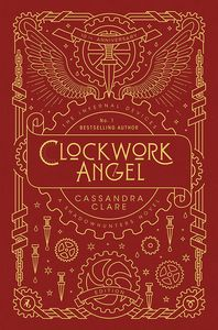 [The Infernal Devices: Book 1: Clockwork Angel (10th Anniversary Bookplated Hardcover Edition) (Product Image)]