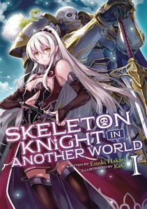 [Skeleton Knight In Another World: Volume 1 (Light Novel) (Product Image)]