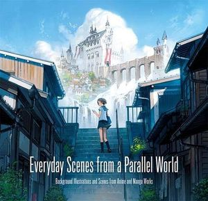 [Everyday Scenes From A Parallel World: Background Scenes From Anime And Manga Works (Product Image)]