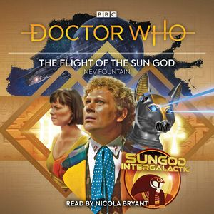 [Doctor Who: The Fight Of The Sun God: 6th Doctor Audio Original (Product Image)]