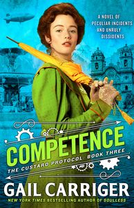 [Custard Protocol: Book 3: Competence (Product Image)]