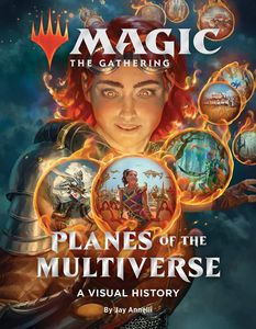 [Magic: The Gathering: Planes Of The Multiverse: A Visual History (Hardcover) (Product Image)]