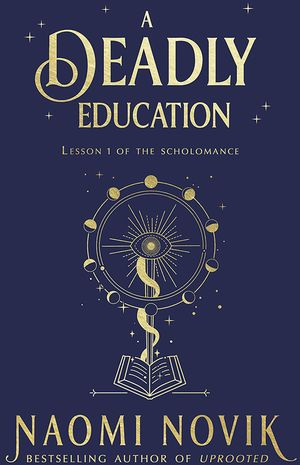 [The cover for A Deadly Education (Hardcover)]