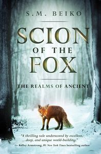 [The Realms Of Ancient: Book 1: Scion Of The Fox (Product Image)]