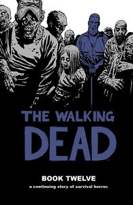 [Walking Dead: Volume 12 (Hardcover) (Product Image)]