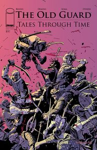 [The Old Guard: Tales Through Time #3 (Cover C Fernandez) (Product Image)]