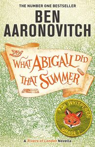 [What Abigail Did That Summer: A Rivers Of London Novella (Product Image)]