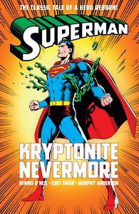 [Superman: Kryptonite Nevermore (Hardcover) (Product Image)]