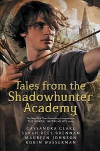 [Tales From The Shadowhunter Academy (Product Image)]