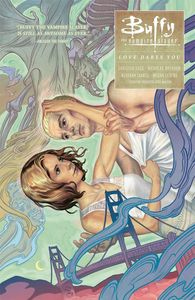 [Buffy The Vampire Slayer: Season 10: Volume 3: Love Dares You (Product Image)]