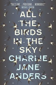 [All The Birds In The Sky (Signed Edition) (Product Image)]