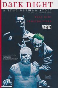 [Dark Night: A True Batman Story (Hardcover) (Product Image)]