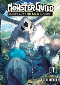 [Monster Guild: The Dark Lord's (No-Good) Comeback!: Volume 1 (Product Image)]