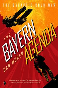 [The Galactic Cold War: Book 1: The Bayern Agenda (Product Image)]