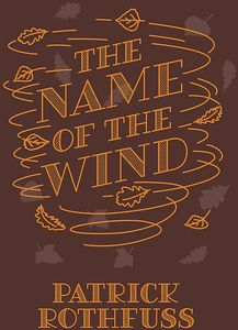 [The Kingkiller Chronicle: Book 1: The Name Of The Wind (Collector's Edition Hardcover) (Product Image)]