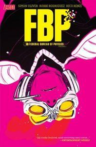 [FBP: Federal Bureau Of Physics: Volume 1 (Product Image)]