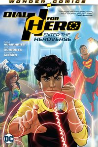 [Dial H For Hero: Volume 1: Enter The Heroverse (Product Image)]