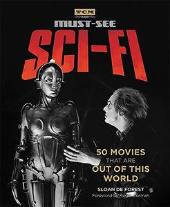 [Turner Classic Movies: Must See Sci-Fi: 50 Movies That are Out Of This World (Product Image)]