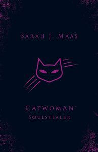 [Catwoman: Soulstealer (Hardcover) (Product Image)]