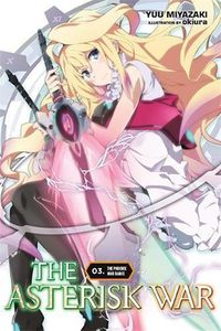 [The Asterisk War: Volume 3: The Phoenix War Dance (Product Image)]