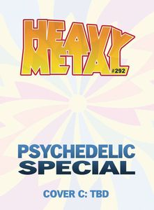 [Heavy Metal #292 (Cover C Tbd) (Product Image)]