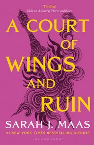 [Court Of Thorns & Roses: Book 3: Court Of Wings & Ruin (Product Image)]